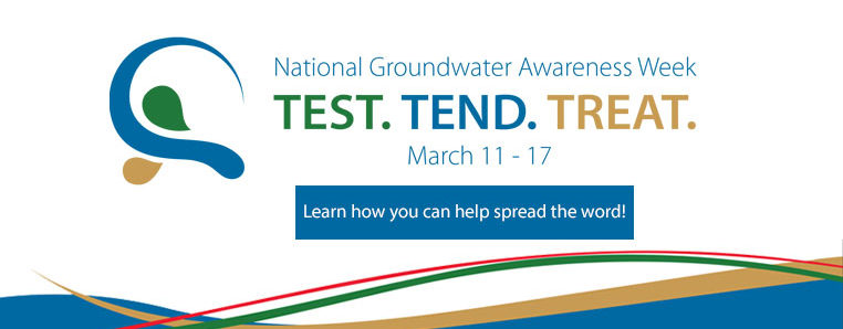 National Groundwater Awareness Week, March 11-17, 2018