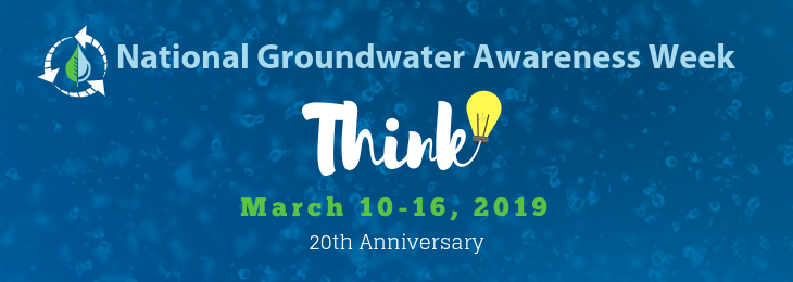 National Groundwater Awareness Week, March 10-16, 2019