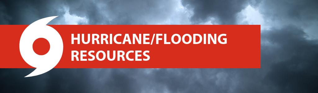 Hurricane/Flooding Resources