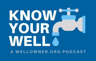 Know Your Well Podcast - Wellowner.org